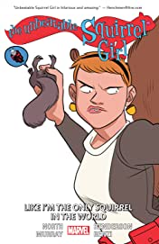 The Unbeatable Squirrel Girl Vol. 5: Like I'm The Only Squirrel In The World