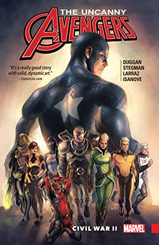 Uncanny Avengers Vol. 3: Civil War II