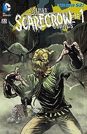 Detective Comics (2011-2016) #23.3: Featuring Scarecrow