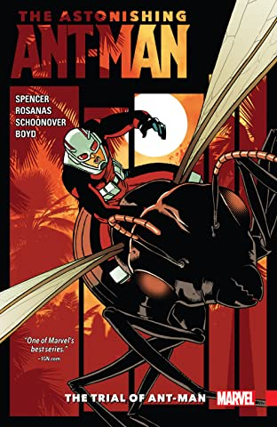 The Astonishing Ant-Man Tome 3: The Trial of Ant-Man
