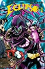 Justice League Dark (2011-2015) #23.2: Featuring Eclipso
