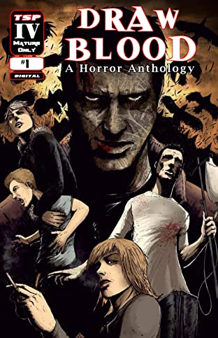 Draw Blood: A Horror Anthology Vol. 1: Welcome to a World of Modern Horror!