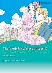 The Vanishing Viscountess Vol. 2
