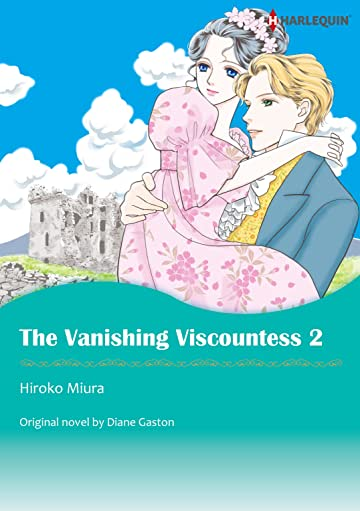 The Vanishing Viscountess Vol. 2