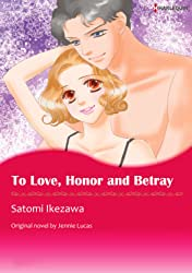 To Love, Honour And Betray