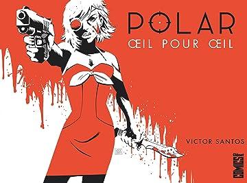 Polar Vol. 2: Œil pour œil