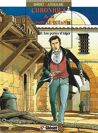 Chroniques de la Maison Le Quéant Vol. 5: Les Portes d'Alger