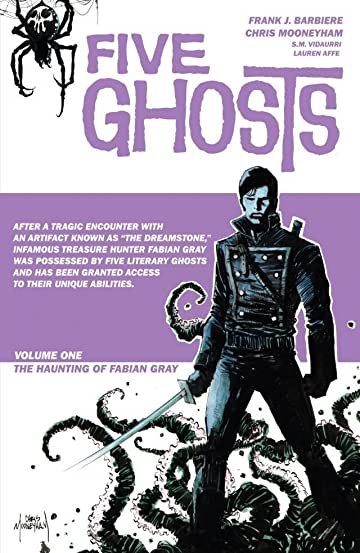 Five Ghosts Tome 1: The Haunting of Fabian Gray