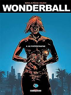 Wonderball Vol. 4: Le Photographe