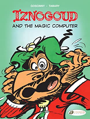 Iznogoud Tome 4: Iznogoud and the Magic Computer