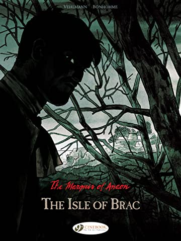 The Marquis of Anaon Vol. 1: The Isle of Brac