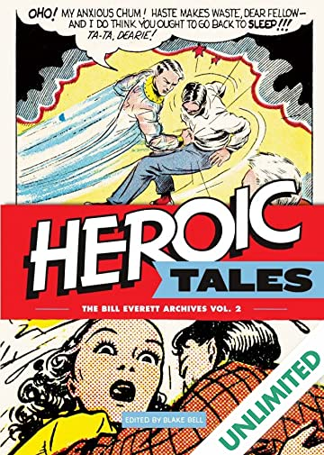 Heroic Tales: The Bill Everett Archives Vol. 2