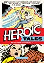 Amazing Mysteries: Bill Everett Archives - Heroic Tales Vol. 2