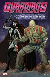 Guardians of the Galaxy: Road to Annihilation Tome 1