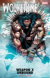 Wolverine: Weapon X Unbound