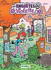 Les enquêtes de Violette Vol. 1