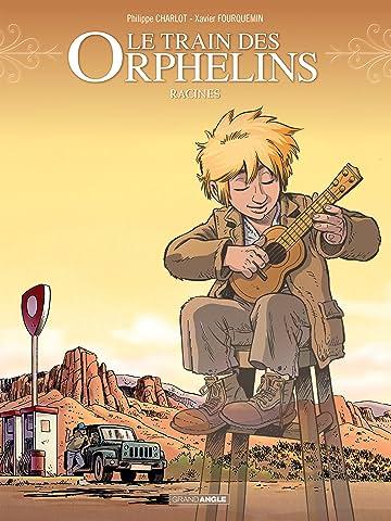 Le Train des orphelins Vol. 7: Racines