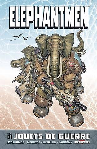 Elephantmen Tome 1: Jouets de guerre