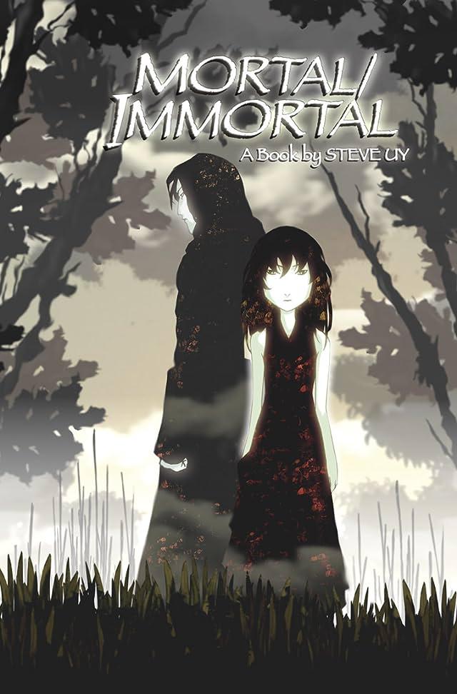 Mortal Immortal #1