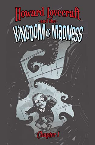 Howard Lovecraft and the Kingdom of Madness #1