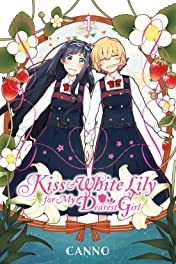 Kiss and White Lily for My Dearest Girl Vol. 1
