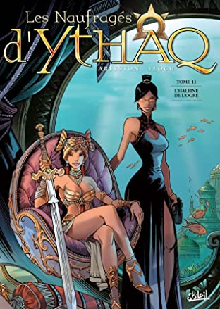 Les Naufragés d'Ythaq Tome 11: L'Haleine de l'Ogre
