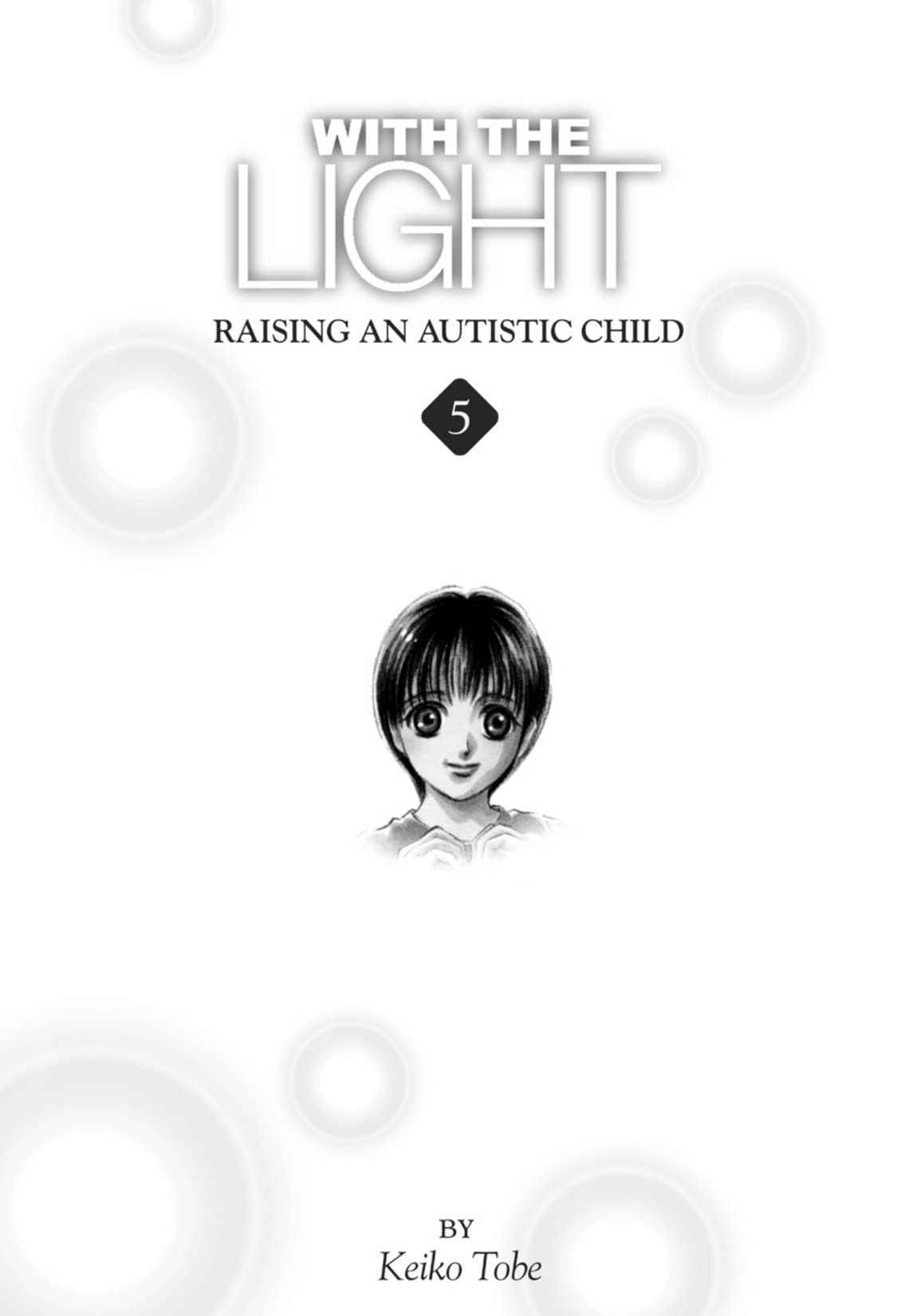 With the Light... Vol. 5