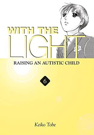 With the Light... Vol. 6
