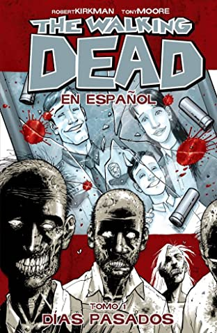 The Walking Dead (Spanish) Tome 1: Dias Pasados