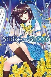 Strike the Blood Vol. 6