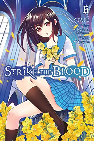 Strike the Blood Vol. 6