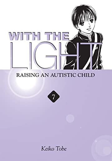 With the Light... Vol. 7
