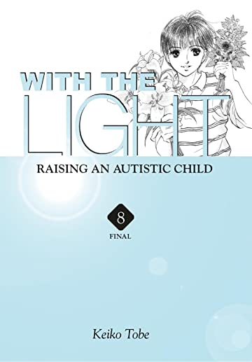 With the Light... Vol. 8