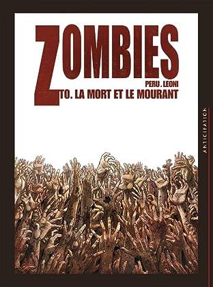 Zombies Vol. Zéro: La Mort et le Mourant