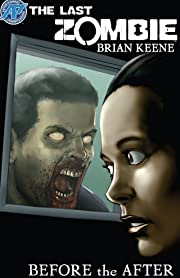The Last Zombie: Before the After #3 (of 5)