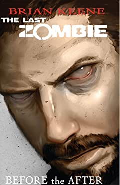 The Last Zombie: Before the After Tome 4