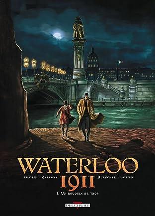 Waterloo 1911 Vol. 1: Un rouquin de trop