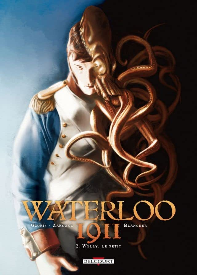 Waterloo 1911 Vol. 2: Welly, le petit
