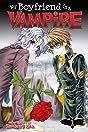 My Boyfriend Is A Vampire Vol. 1