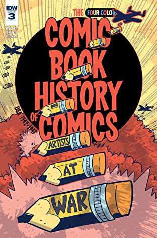 Comic Book History of Comics #3 (of 6)