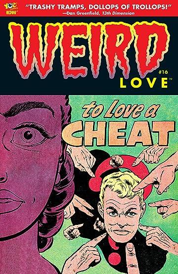 WEIRD Love #16
