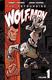 The Astounding Wolf-Man Tome 1