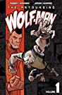 The Astounding Wolf-Man Vol. 1