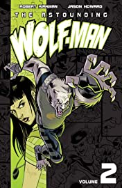 The Astounding Wolf-Man Tome 2