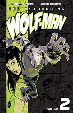The Astounding Wolf-Man Vol. 2