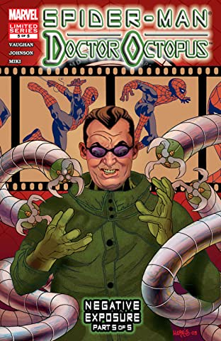 Spider-Man/Doctor Octopus: Negative Exposure (2003-2004) #5 (of 5)
