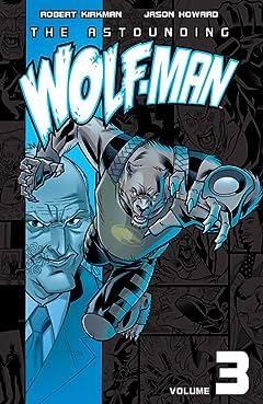 The Astounding Wolf-Man Vol. 3