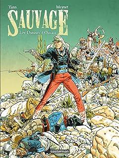 Sauvage Vol. 1: Les Damnés d'Oaxaca