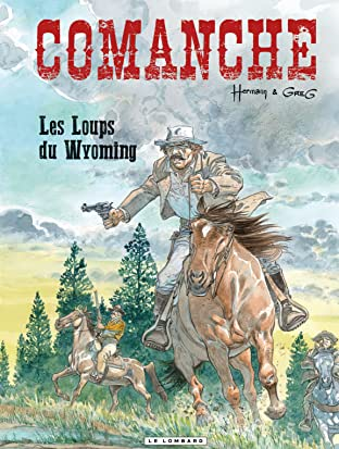 Comanche Vol. 3: Les Loups du Wyoming