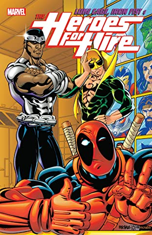 Luke Cage, Iron Fist, & The Heroes For Hire Tome 2